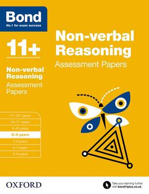 Bond 11+: Non-verbal Reasoning: Assessment Papers: 8-9 years - Bond 11+ (Paperback)