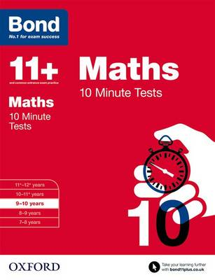 Bond 11+: Maths: 10 Minute Tests: 9-10 years - Bond 11+ (Paperback)