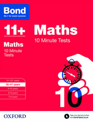 Bond 11+: Maths: 10 Minute Tests: 10-11+ years - Bond 11+ (Paperback)