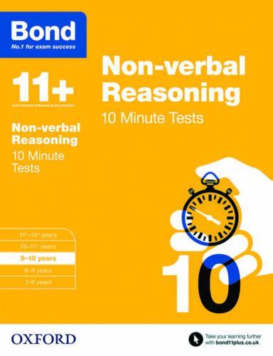 Bond 11+: Non-verbal Reasoning: 10 Minute Tests: 9-10 years - Bond 11+ (Paperback)