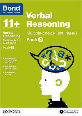 Bond 11+: Verbal Reasoning: Multiple-choice Test Papers: Pack 2 - Bond 11+ (Paperback)