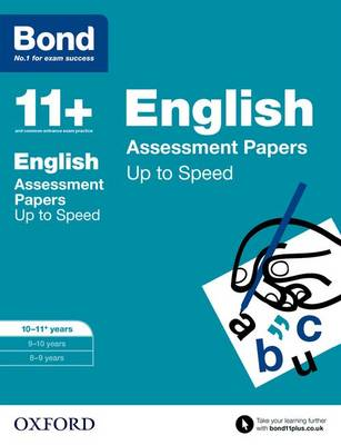 Bond 11+: English: Up to Speed Papers: 10-11+ years - Bond 11+ (Paperback)