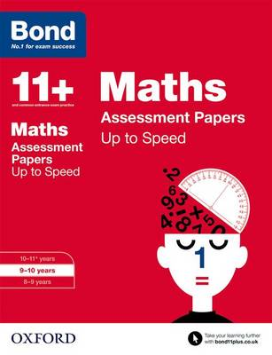 Bond 11+: Maths: Up to Speed Papers: 9-10 years - Bond 11+ (Paperback)