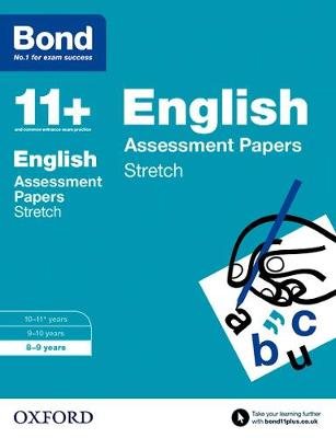 Bond 11+: English: Stretch Papers: 8-9 years - Bond 11+ (Paperback)