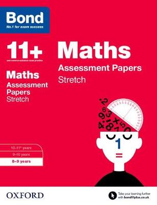 Bond 11+: Maths: Stretch Papers: 8-9 years - Bond 11+ (Paperback)