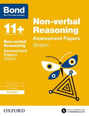 Bond 11+: Non-verbal Reasoning: Stretch Papers: 8-9 years - Bond 11+ (Paperback)