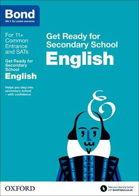 Bond 11+: English: Get Ready for Secondary School - Bond 11+ (Paperback)