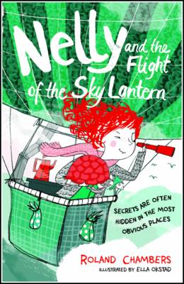 Nelly and the Flight of the Sky Lantern (Paperback)