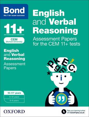 Bond 11+: English and Verbal Reasoning: Assessment Papers for the CEM 11+ tests: 10-11+ years - Bond 11+ (Paperback)