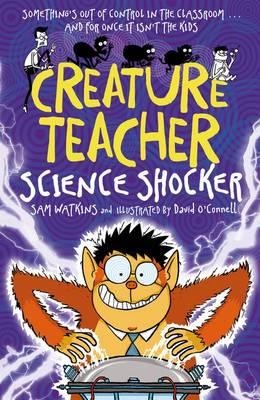 Creature Teacher: Science Shocker (Paperback)