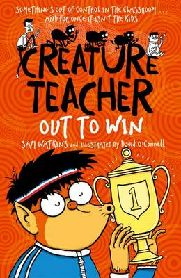 Creature Teacher: Out to Win (Paperback)