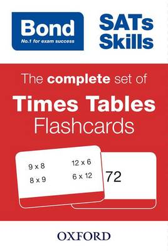 Bond SATs Skills: The complete set of Times Tables Flashcards - Bond SATs Skills