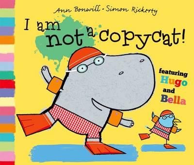 I am Not a Copycat! (Hardback)