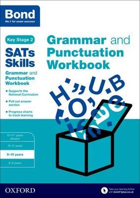 Bond SATs Skills: Grammar and Punctuation Workbook: 9-10 years - Bond SATs Skills (Paperback)