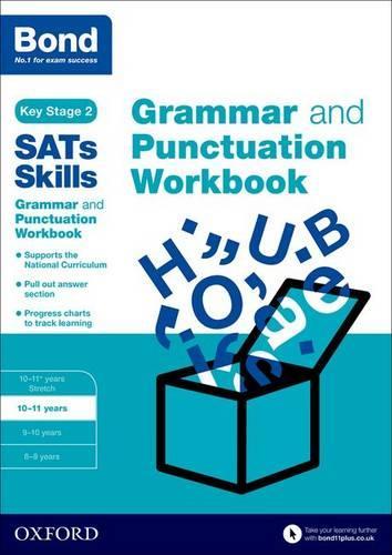 Bond SATs Skills: Grammar and Punctuation Workbook: 10-11 years - Bond SATs Skills (Paperback)