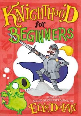 Knighthood for Beginners (Paperback)