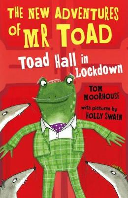The New Adventures of Mr Toad: Toad Hall in Lockdown (Paperback)