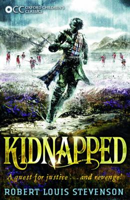 Oxford Children's Classics: Kidnapped - Oxford Children's Classics (Paperback)