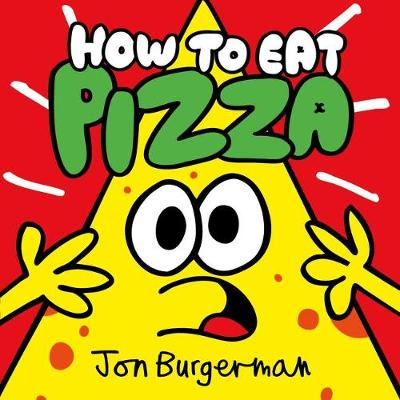 How to Eat Pizza (Paperback)