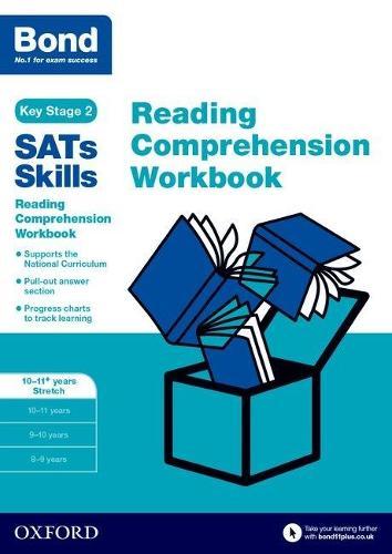 Bond SATs Skills: Reading Comprehension Workbook 10-11 Years Stretch - Bond SATs Skills (Paperback)