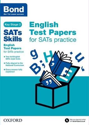 Bond SATs Skills: English Test Papers for SATs practice - Bond SATs Skills