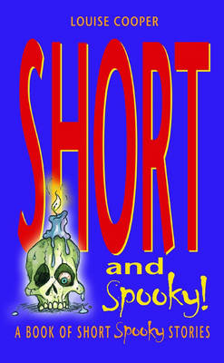 Short and Spooky!: A book of very short spooky stories (Paperback)