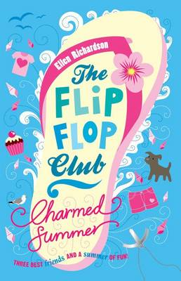The Flip-Flop Club 1: Charmed Summer (Paperback)