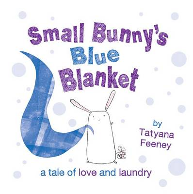Small Bunny's Blue Blanket (Paperback)