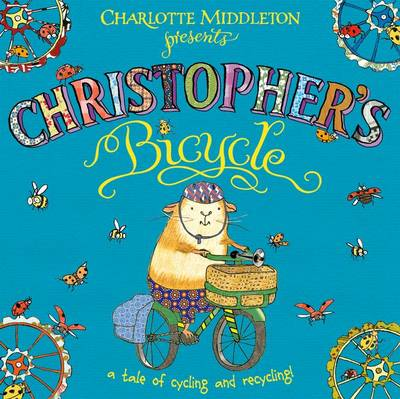Christopher's Bicycle - Christopher Nibble (Paperback)