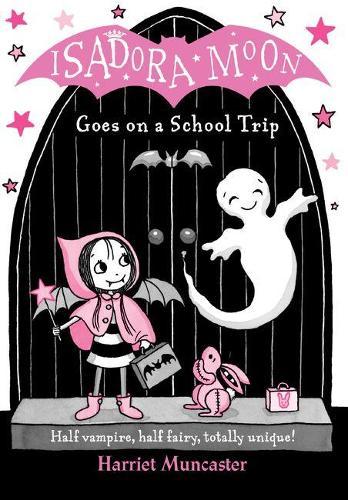 Isadora Moon Goes on a School Trip