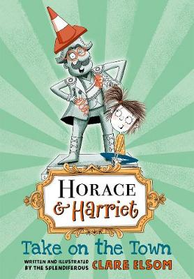 Horace and Harriet: Take on the Town (Paperback)