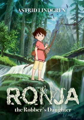 Ronja the Robber's Daughter Illustrated Edition (Paperback)