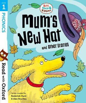 Read with Oxford: Stage 1: Biff, Chip and Kipper: Mum's New Hat and Other Stories