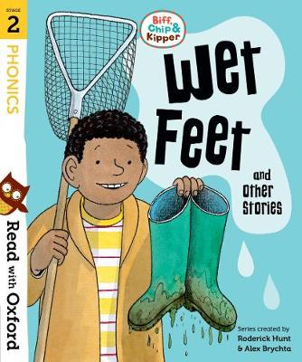 Read with Oxford: Stage 2: Biff, Chip and Kipper: Wet Feet and Other Stories - Read with Oxford (Paperback)