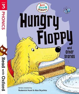 Read with Oxford: Stage 3: Biff, Chip and Kipper: Hungry Floppy and Other Stories - Read with Oxford (Paperback)
