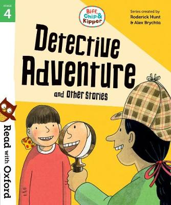 Read with Oxford: Stage 4: Biff, Chip and Kipper: Detective Adventure and Other Stories - Read with Oxford (Paperback)