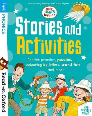 Read with Oxford: Stage 1: Biff, Chip and Kipper: Stories and Activities: Phonics practice, puzzles, colouring-by-letters, word fun and more - Read with Oxford
