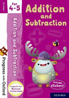 Progress with Oxford: Addition and Subtraction Age 4-5 - Progress with Oxford