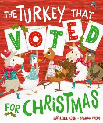The Turkey That Voted For Christmas (Paperback)