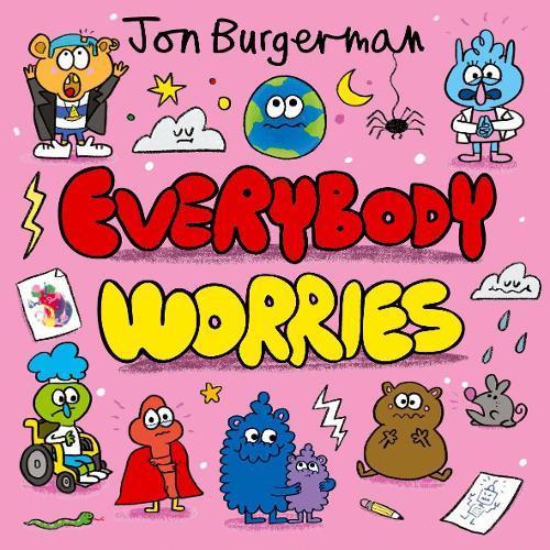 Everybody Worries (Paperback)