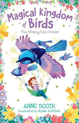 Magical Kingdom of Birds: The Missing Fairy-Wrens (Paperback)