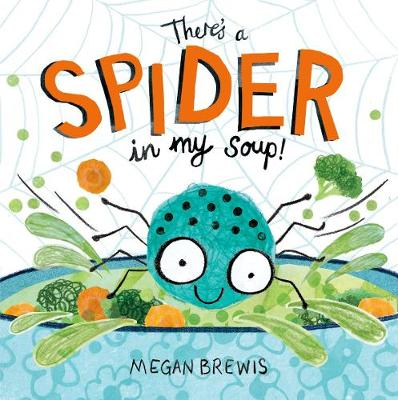 There's a Spider in my Soup! (Paperback)
