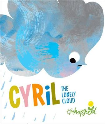 Cyril the Lonely Cloud (Hardback)