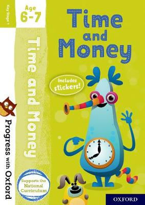 Progress with Oxford: Time and Money Age 6-7 - Progress with Oxford