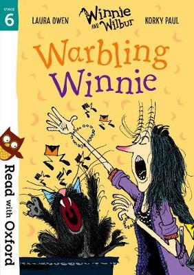 Read with Oxford: Stage 6: Winnie and Wilbur: Warbling Winnie - Read with Oxford (Paperback)