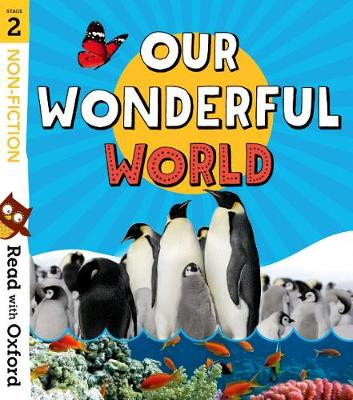 Read with Oxford: Stage 2: Non-fiction: Our Wonderful World - Read with Oxford (Paperback)