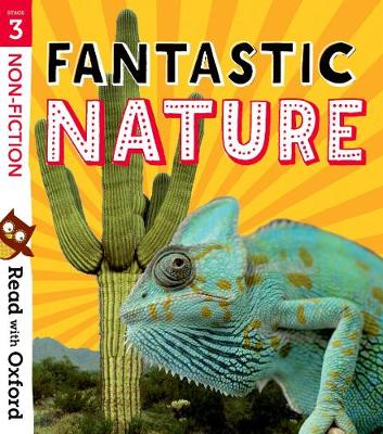 Read with Oxford: Stage 3: Non-fiction: Fantastic Nature - Read with Oxford (Paperback)