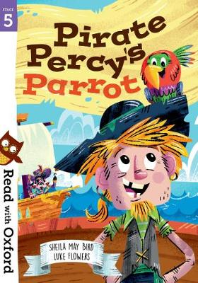 Read with Oxford: Stage 5: Pirate Percy's Parrot - Read with Oxford (Paperback)