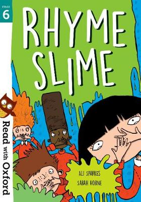 Read with Oxford: Stage 6: Rhyme Slime - Read with Oxford (Paperback)