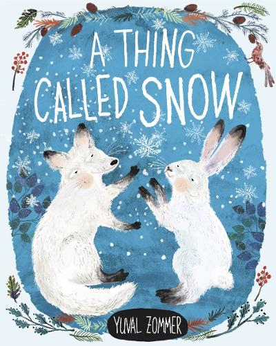 A Thing Called Snow (Hardback)